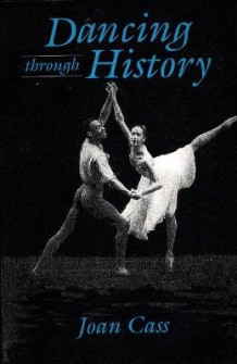 Dancing Through History av Joan Cass (Heftet)