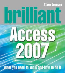 Brilliant Access 2007 av Steve Johnson (Heftet)