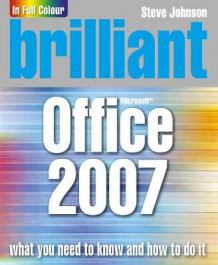 Brilliant Office 2007 av Steve Johnson (Heftet)