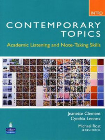 Contemporary Topics Introductory: Academic Listening and Note-Taking Skills (High Beginner) av Jeanette Clement og Cynthia Lennox (Heftet)
