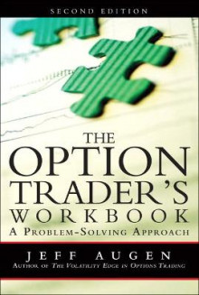 The Option Trader's Workbook av Jeff Augen (Heftet)