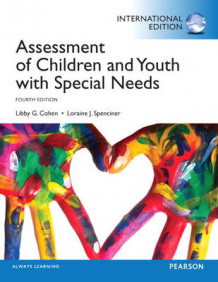 Assessment of Children and Youth with Special Needs av Libby G. Cohen og Loraine J. Spenciner (Heftet)