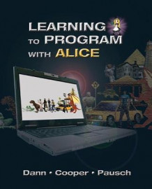 Learning to Program with Alice (w/ CD ROM) av Wanda P. Dann og Randy Pausch (Blandet mediaprodukt)