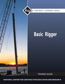 Basic Rigger Level 1 Trainee Guide av NCCER (Heftet)