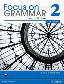 Focus on Grammar 2B Split Student Book with MyEnglishLab av Irene E. Schoenberg (Heftet)