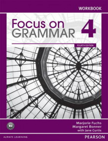 Focus on Grammar 4 Workbook av Marjorie Fuchs, Margaret Bonner og Jane Curtis (Heftet)