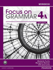 Focus on Grammar Workbook Split 4A av Marjorie Fuchs og Margaret Bonner (Heftet)
