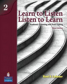 Learn to Listen, Listen to Learn 2: Academic Listening and Note-Taking (Student Book and Classroom Audio CD) av Roni S. Lebauer (Blandet mediaprodukt)