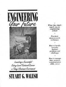 Engineering Your Future av Stuart G. Walesh (Heftet)