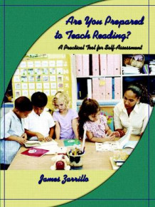 Are You Prepared to Teach Reading? av James Zarrillo (Heftet)