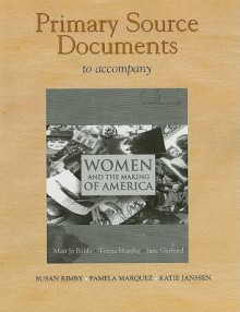 Documents Collection for Women and the Making of America, Combined Volume av Mari Jo Buhle (Heftet)