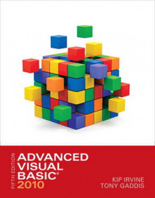 Advanced Visual Basic 2010 av Kip R. Irvine og Tony Gaddis (Heftet)