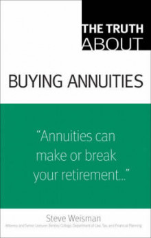 The Truth About Buying Annuities av Steve Weisman (Heftet)