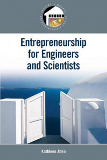 Entrepreneurship for Scientists and Engineers av Kathleen Allen (Heftet)