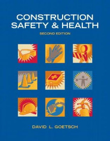 Construction Safety & Health av David L. Goetsch (Innbundet)