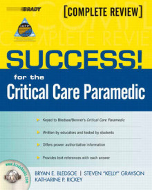 SUCCESS! for the Critical Care Paramedic av Bryan E. Bledsoe, Stephen Grayson og Katharine Rickey (Blandet mediaprodukt)