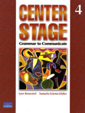 Center Stage: Grammar to Communicate 4 (international version) av Lynn Bonesteel og Samuela Eckstut (Heftet)