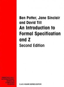Introduction to Formal Specification and Z av Ben Potter, Jane Sinclair og David Till (Heftet)