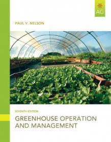 Greenhouse Operation and Management av Paul V. Nelson (Innbundet)
