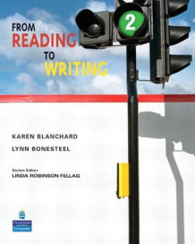 From Reading to Writing 2 av Lynn Bonesteel (Heftet)