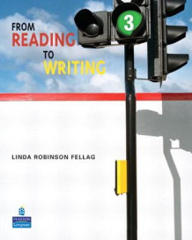From Reading to Writing 3 av Linda Robinson Fellag (Heftet)