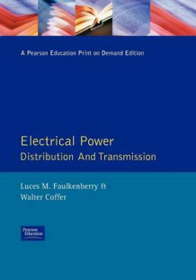 Electrical Power Distribution and Transmission av Luces M. Faulkenberry og Walter Coffer (Heftet)