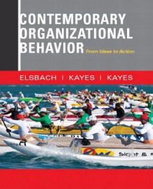 Contemporary Organizational Behavior av Kimberly D. Elsbach, Anna Kayes og D. Christopher Kayes (Heftet)