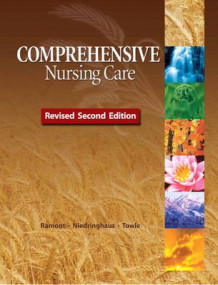 Comprehensive Nursing Care, Revised Second Edition av Roberta Pavy Ramont og Dee Niedringhaus (Innbundet)