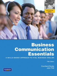 Business Communication Essentials av Courtland L. Bovee og John V. Thill (Heftet)
