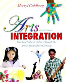 Arts Integration av Merryl Goldberg (Heftet)
