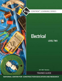 Electrical Level 2 Trainee Guide 2011 NEC av NCCER (Heftet)