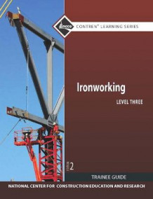 Ironworking Level 3 Trainee Guide av NCCER (Heftet)