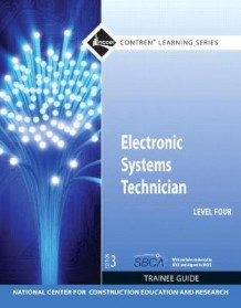 Electronic Systems Technician Level 4 Trainee Guide av NCCER (Heftet)
