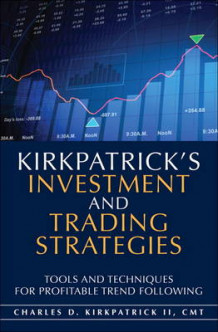 Kirkpatrick's Investment and Trading Strategies av Charles D. Kirkpatrick (Innbundet)