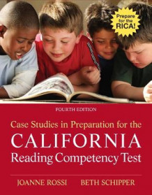 Case Studies in Preparation for the California Reading Competency Test av Joanne C Rossi og Beth E. Schipper (Heftet)