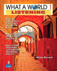 What a World Listening 1: Amazing Stories from Around the Globe (student Book and Classroom Audio CD) av Milada Broukal (Blandet mediaprodukt)