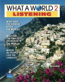 What a World Listening 2: Amazing Stories from Around the Globe (student Book and Classroom Audio CD) av Milada Broukal (Blandet mediaprodukt)