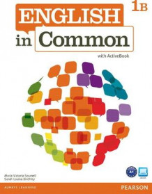 English in Common 1B Split: Student Book and Workbook with ActiveBook av Maria Victoria Saumell og Sarah Louisa Birchley (Blandet mediaprodukt)
