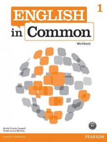 English in Common 1 Workbook: 1 av Maria Victoria Saumell og Sarah Louisa Birchley (Heftet)