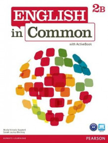 English in Common 2B Split: Student Book with ActiveBook and Workbook: 2B av Maria Victoria Saumell og Sarah Louisa Birchley (Blandet mediaprodukt)