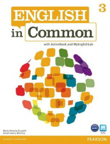 English in Common 3 with ActiveBook and MyEnglishLab av Maria Victoria Saumell og Sarah Louisa Birchley (Blandet mediaprodukt)