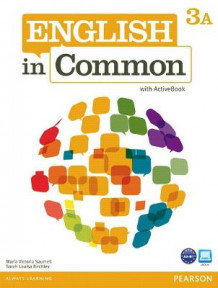 English in Common 3A Split: Student Book with ActiveBook and Workbook: 3A av Maria Victoria Saumell og Sarah Louisa Birchley (Blandet mediaprodukt)
