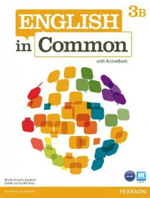 English in Common 3B Split: Student Book with ActiveBook and Workbook: 3B av Maria Victoria Saumell og Sarah Louisa Birchley (Blandet mediaprodukt)