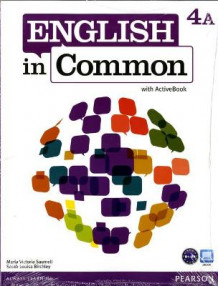 English in Common 4A Split: Student Book with ActiveBook and Workbook and MyEnglishLab av Maria Victoria Saumell og Sarah Louisa Birchley (Blandet mediaprodukt)