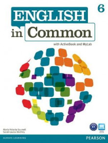 English in Common 6 with ActiveBook and MyEnglishLab av Maria Victoria Saumell og Sarah Louisa Birchley (Blandet mediaprodukt)