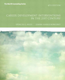 Career Development Interventions in the 21st Century av Spencer G. Niles og JoAnn Harris-Bowlsbey (Innbundet)