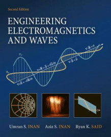 Engineering Electromagnetics and Waves av Umran S. Inan, Aziz S. Inan og Ryan Said (Innbundet)