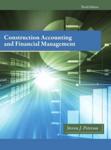 Construction Accounting & Financial Management av Steven J. Peterson (Innbundet)