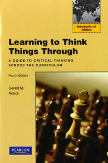 Learning to Think Things Through av Gerald M. Nosich (Heftet)