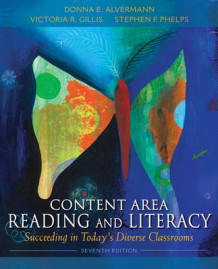 Content Area Reading and Literacy av Donna E. Alvermann, Victoria Ridgeway Gillis og Stephen F. Phelps (Innbundet)